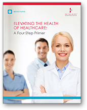 Elevating the Health of Healthcare