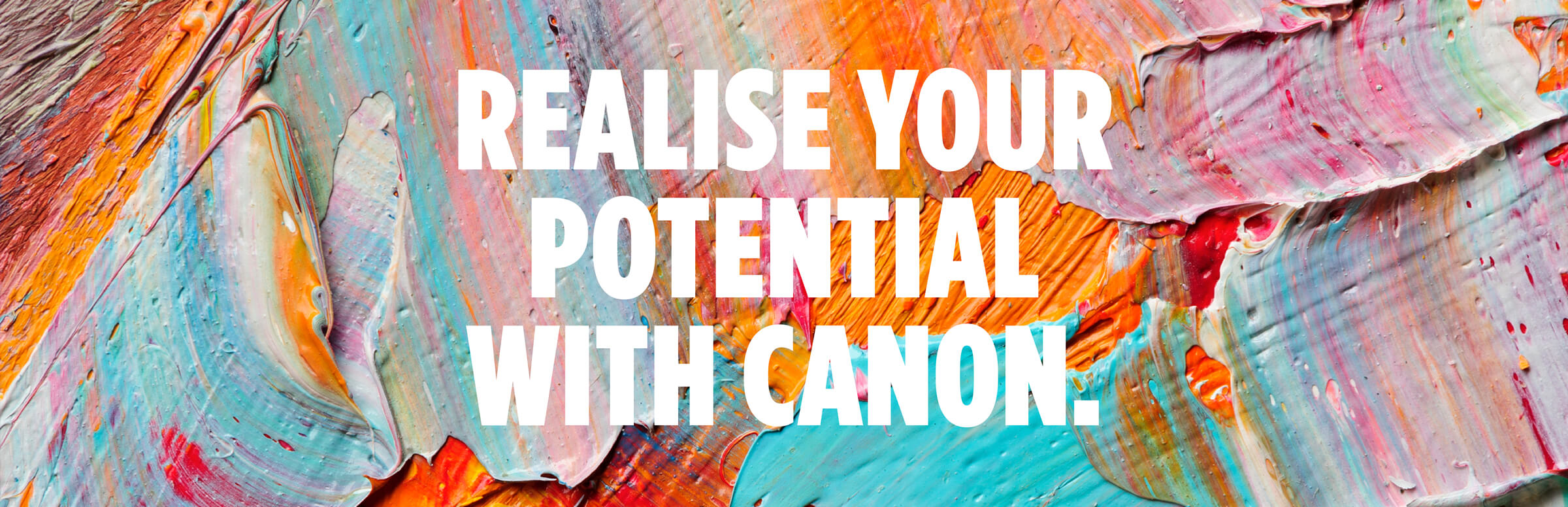 Realise Your Potential With Canon