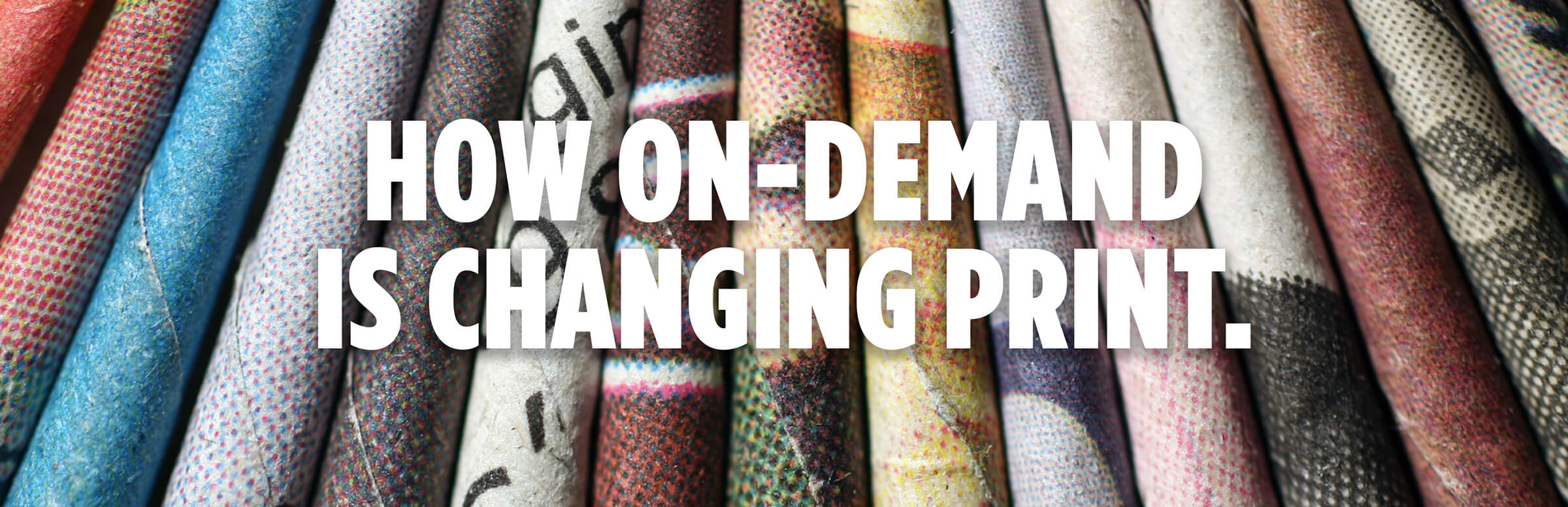 How On-Demand Is Changing Print