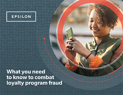 Epsilon Loyalty e-book: What you need to know to combat loyalty program fraud