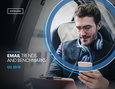 Epsilon report: Q2 2018 email trends and benchmarks