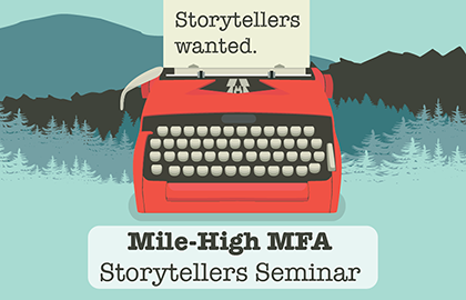 Mile High MFA Storytellers Seminar