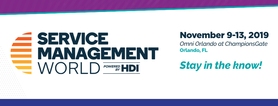Service Management World | November 9-13, 2019 | Omni Orlando at ChampionsGate, Orlando FL