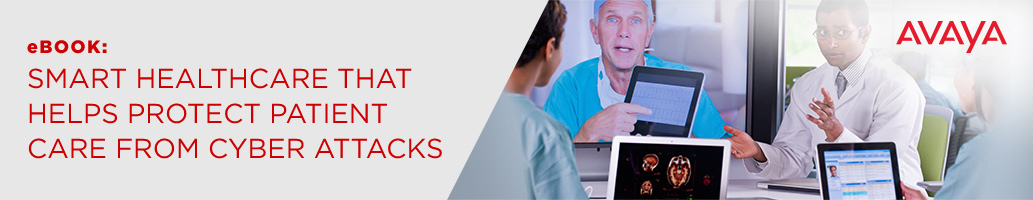 Avaya - Case Study: Streamline Patient Care With Simplified, Smarter Networking