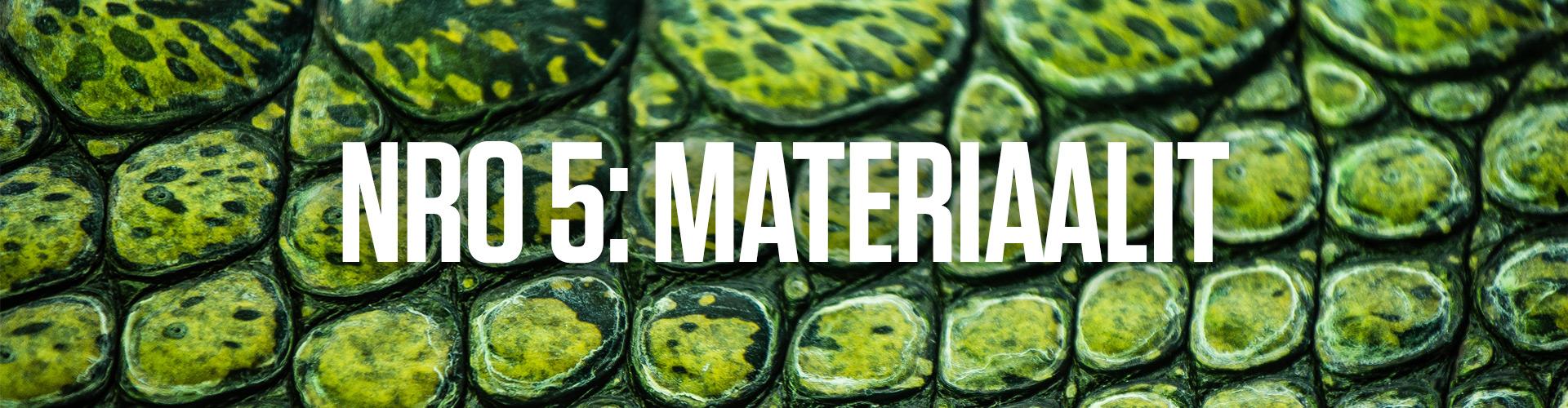 Numero 5: materiaalit