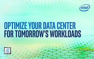 Optimize your Data Center for Tomorrow's Workloads