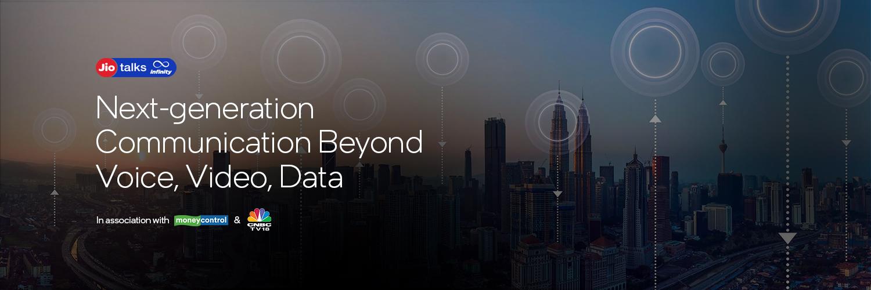 Next-generation Communication Beyond Voice, Video, Data