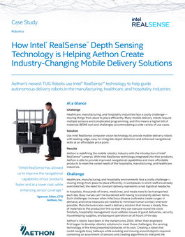 How Intel® RealSense™️ depth sensing technology is helping Aethon create industry-changing mobile delivery solutions