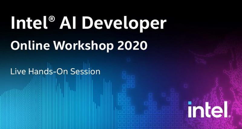 Intel® AI Developer Online Workshop 2020