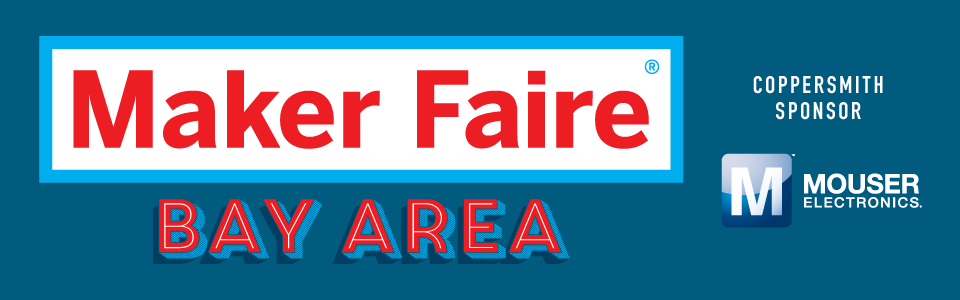 Maker Faire - Bay Area 2017