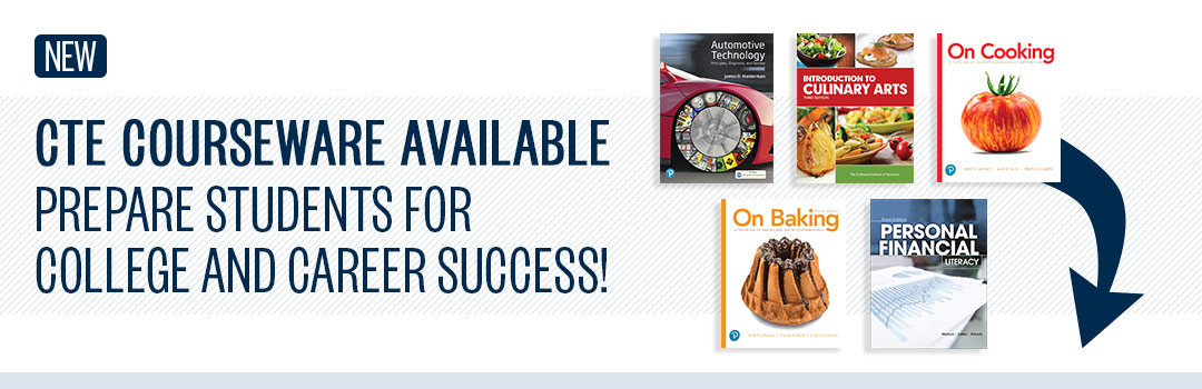 CTE Courseware Available. Prepare students for college and career success