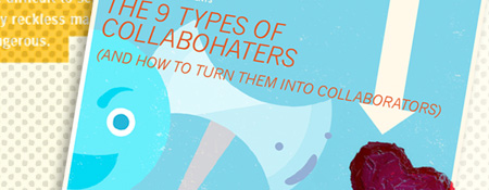 The 9 Types of Collabohaters
