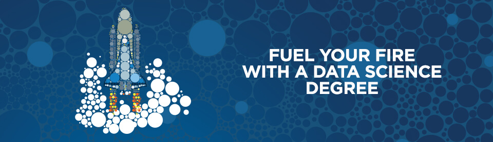 Fuel Your Fire With A Data Science Degree Desktop Header