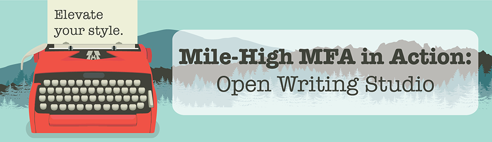 Mile High MFA Open Writing Studio