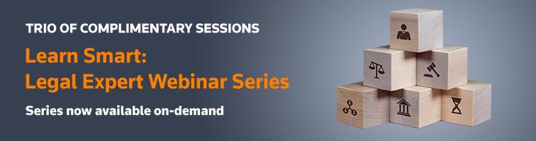 Learn Smart: Legal Expert Webinar Series