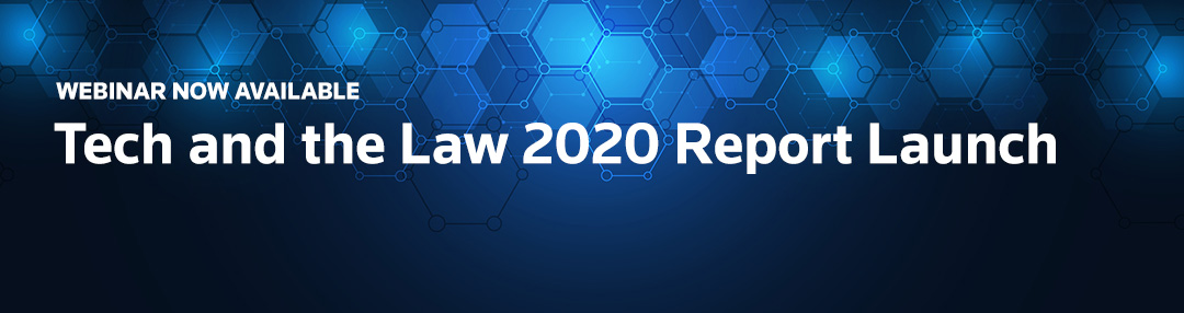 Tech and the Law 2020 Report Launch
