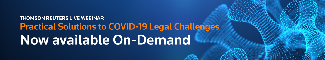 Practical Solutions to COVID-19 Legal Challenges